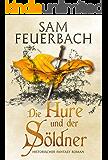 Die Hure und der Söldner: Die Gaukler-Chroniken 2/3 (German Edition)