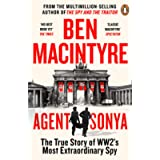 Agent Sonya: From the bestselling author of The Spy and The Traitor