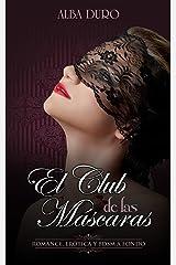 El Club de las Máscaras: Romance, Erótica y BDSM a fondo (Novela Romántica y Erótica en Español nº 1) Versión Kindle