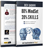 80% MindSet 20% Skills: Life Transformation in 9 Days!