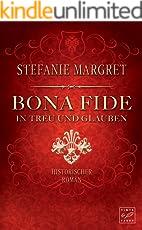 Bona Fide - In Treu und Glauben