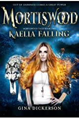 Mortiswood Kaelia Falling (Mortiswood Tales Book 2) Kindle Edition