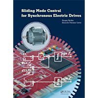 Sliding Mode Control for Synchronous Electric Drives (English Edition)