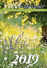 Mein schönes LandKalender 2019: Mondkalender - Kreatives - Rezepte - Heilpflanzen