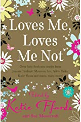 Loves Me, Loves Me Not Kindle Edition