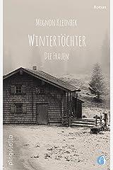 Wintertöchter. Die Frauen Kindle Ausgabe