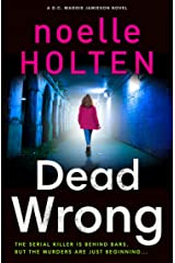 Dead Wrong: A completely addictive and gripping serial killer thriller (Maggie Jamieson thriller, Book 2) Kindle Edition