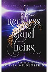Reckless Cruel Heirs (The Lost Clan Book 5) Kindle Edition