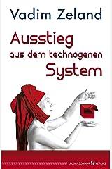 Ausstieg aus dem technogenen System Kindle Ausgabe