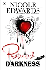 Protected in Darkness (Misplaced Halos Book 1) Kindle Edition