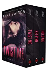 Twist Me: The Complete Trilogy Kindle Edition