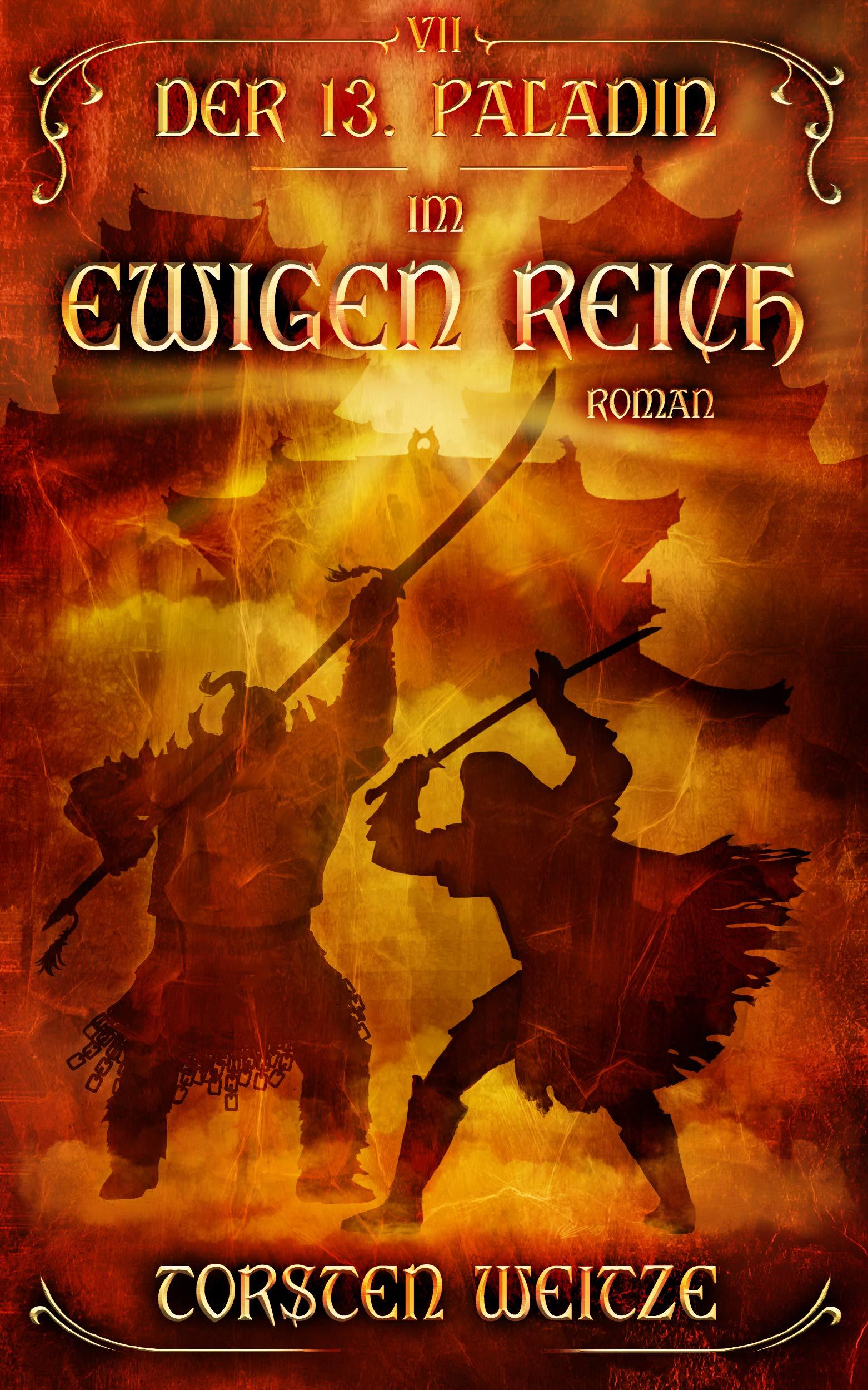 Im Ewigen Reich: Der 13. Paladin Band VII