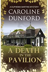 A Death in the Pavilion: A Euphemia Martins Murder Mystery (Euphemia Martins Mysteries Book 5) Kindle Edition