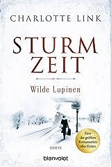 Sturmzeit - Wilde Lupinen: Roman (Die Sturmzeittrilogie 2) Kindle Ausgabe