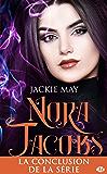 Déchaînée: Nora Jacobs, T4