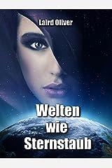Welten wie Sternstaub (German Edition) Kindle Edition