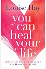 You Can Heal Your Life Kindle Edition