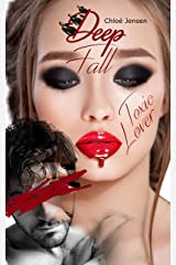 DEEP FALL - TOXIC LOVER Kindle Ausgabe