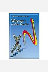 Erfolgreich Ziele erreichen - NLP Buch Way Up - den eigenen Traum leben von Stephan Landsiedel, Workbook für Deinen Erfolg mit Strategien und Techniken Taschenbuch