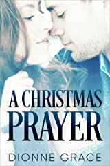 A Christmas Prayer: A Novella Kindle Edition
