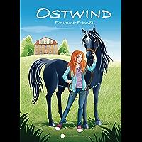 Ostwind - Für immer Freunde (Ostwind für Erstleser 1)