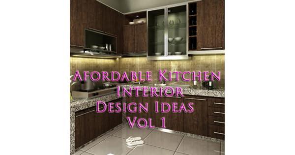 Afordable Kitchen Interior Design Ideas Vol 1: Amazon.de: Apps für ...