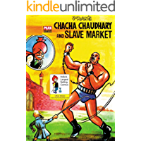CHACHA CHAUDHARY AND SLAVE MARKET: CHACHA CHAUDHARY