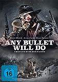 Any Bullet Will Do - Um Gnade muss man flehen