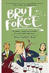 Brut Force Kindle Edition