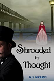Shrouded in Thought (Victorian Chicago Mystery Series Book 2)