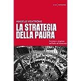 La strategia della paura: Eversione e stragismo nell'Italia del Novecento