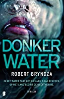 Donker water (Erika Foster Book 3)