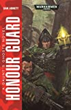 Honour Guard (Gaunt's Ghosts, Band 4)