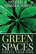 GREEN SPACES : CREATE YOUR OWN