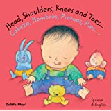 Head, Shoulders, Knees and Toes.../Cabeza, Hombros, Piernas, (Dual Language Baby Board Books- English/Spanish)