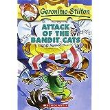 Attack of the Bandit Cats: 8: 08 (Geronimo Stilton)