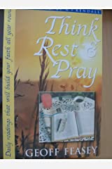 Think Rest and Pray Kindle Edition