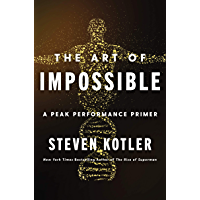 The Art of Impossible: A Peak Performance Primer (English Edition)