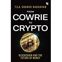From Cowrie to Crypto: Blockchain and the Future of Money