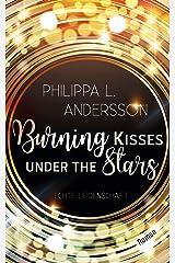 Burning Kisses Under The Stars - Echte Leidenschaft Kindle Ausgabe