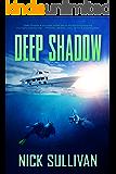 Deep Shadow (The Deep Series Book 1)