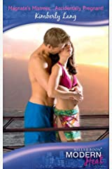Magnate's Mistress...Accidentally Pregnant! (Mills & Boon Modern Heat) Kindle Edition