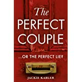 The Perfect Couple: A 2020 USA Today bestselling psychological crime thriller with a twist you won't see coming!