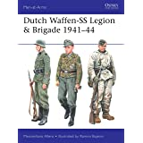 Dutch Waffen-SS Legion & Brigade 1941–44 (Men-at-Arms Book 531)