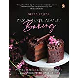 Passionate About Baking: Picture Perfect, Indulgent & Easy Chocolate Recipes To Make At Home