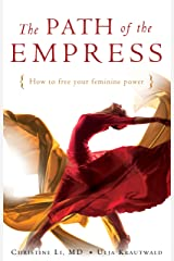 The Path of the Empress: How to Free Your Feminine Power (English Edition) Kindle Ausgabe