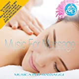 Music for Massage - Relaxing Therapeutic Music for Spa, Massage, Relaxation [2CDs] Wellness Relax