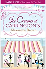 Ice Creams at Carrington's: Part One, Chapters 1–7 of 26 Kindle Edition