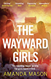 The Wayward Girls: The most chilling debut novel of the year