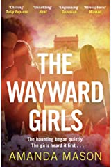 The Wayward Girls: A captivating ghost story by a modern Daphne du Maurier Kindle Edition